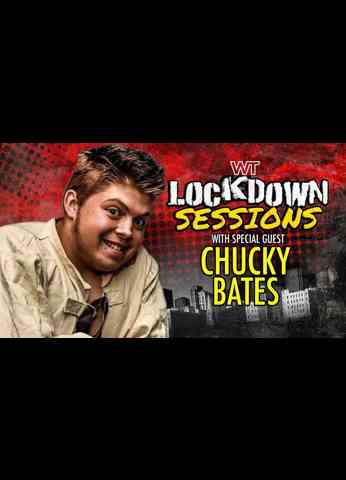 The Lockdown Sessions: Chucky Bates