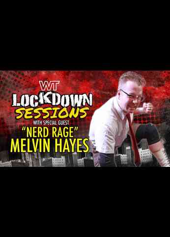The Lockdown Sessions: 'Nerd Rage' Melvin Hayes