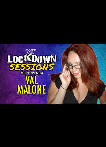 The Lockdown Sessions: Val Malone